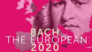 Bach the European: From Ancient Cosmos towards Enlightenment 2020