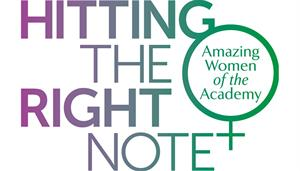 Hitting the Right Note: Amazing Women of the Academy